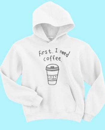 First I Need Coffee