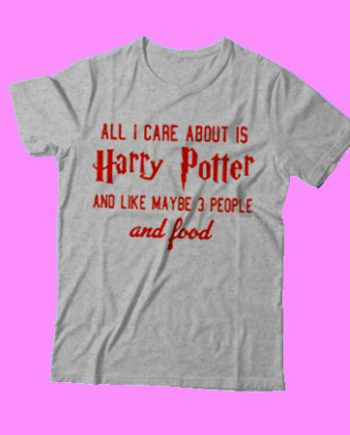 All I care about is Harry potter