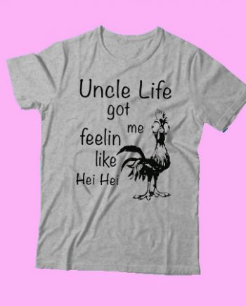 Uncle life got me Feelin like Chicken hei hei