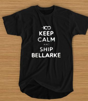 100 Keep Calm And Ship Bellarke