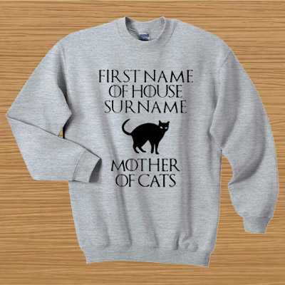 Game of Thrones First name of house surname mother of cats