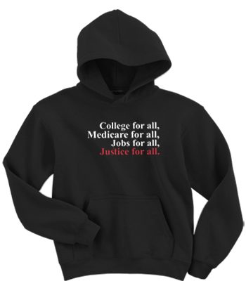 college for all medicare for all jobs for all justice for all